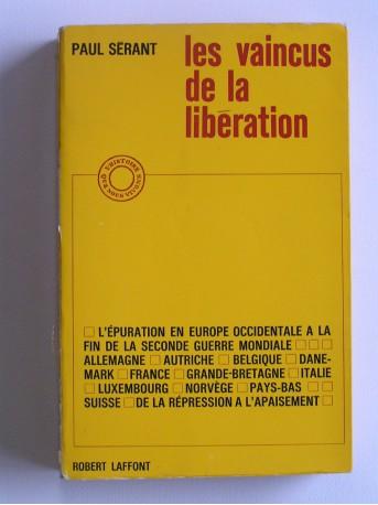 Paul Sérant - Les vaincus de la Libération