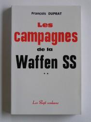 Les campagnes de la waffen SS. Tome 2