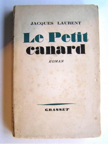 Jacques Laurent - Le petit canard
