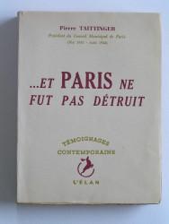 Et Paris ne fut pas détruit