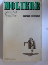 Molière, génial et familier