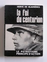 La foi du centurion. Le patriotisme principe d'action