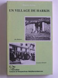 Un village de harkis. Des Babors au pays drouais