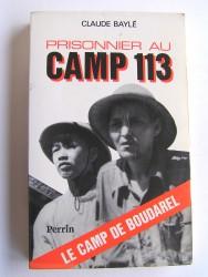 Prisonnier au camp 113. Le camp de Boudarel