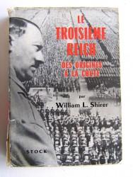 Le Troisième Reich des origines à la chute. Tome 1