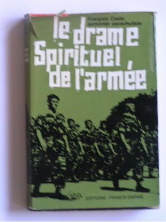 Père François Casta - Le drame spirituel de l'armée