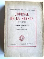 Alfred Fabre-Luce - Journal de la France. 1939 - 1944. Tome 1