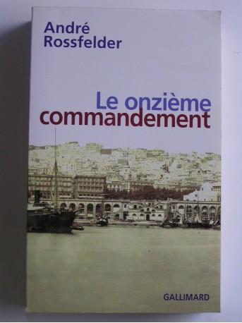 André Rossfelder - Le onzième commandement