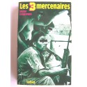Michel Desgranges - Les 3 mercenaires
