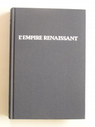 Jean Martin - L'empire renaissant. 1789 - 1871