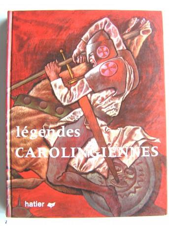 Yette Jeandet - Légendes carolingiennes