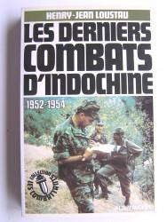 Les derniers combats d'Indochine. 1952 - 1954