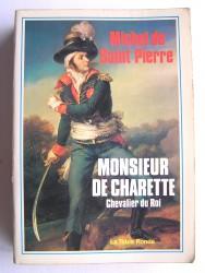 Monsieur de Charette. Chevalier du Roi
