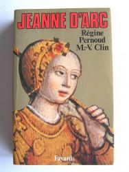 Régine Pernoud et Marie-Véronique Clin - Jeanne d'Arc