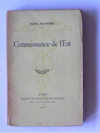 Paul Claudel - Connaissance de l'Est