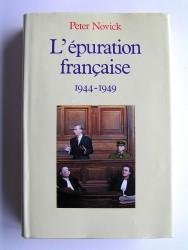 L'épuration française. 1944 - 1949