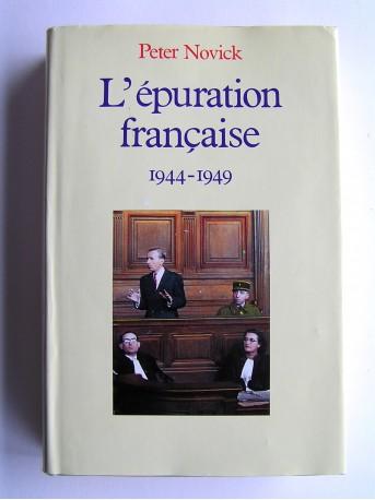 Peter Novick - L'épuration française. 1944 - 1949