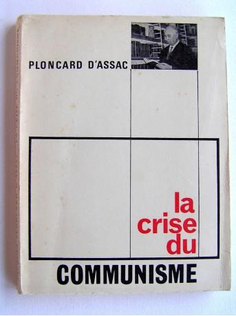 Jacques Ploncard d'Assac - La crise du communisme