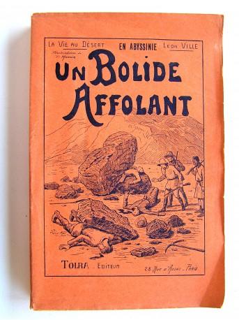Léon Ville - En Abyssinie. Un bolide affolant