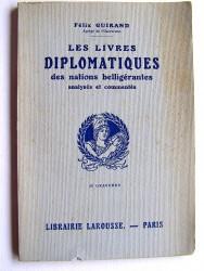 Les livres diplomatiques des nations belligérantes analysés et commentés