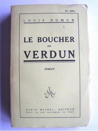 Louis Dumur - Le boucher de Verdun