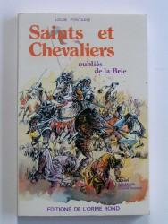 Saints et chevaliers oubliés de la Brie