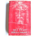 Walter Brant - Qui était Jésus-Christ?