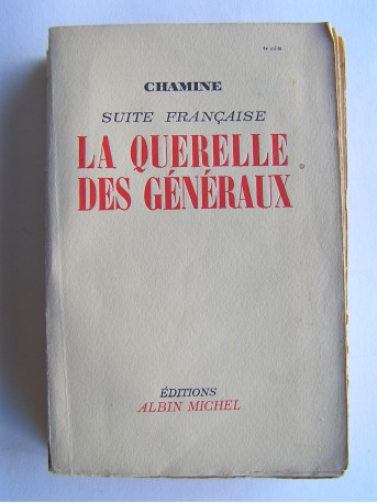 Chamine - Suite française. La querelle des généraux (tome 2)