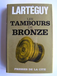Les tambours de bronzes