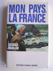 Mon pays,la France
