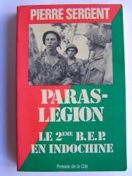 Paras-Légion. Le 2ème B.E.P. en Indochine
