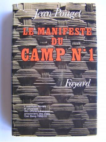 Jean Pouget - Le manifeste du camp n°1
