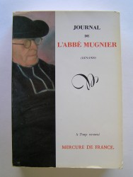 Journal de l'Abbé Mugnier. 1879 - 1939