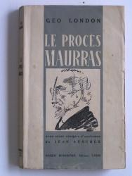 Géo London - Le procès de Charles Maurras