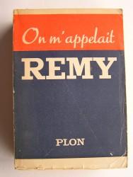 Colonel Rémy - On m'appelait Rémy