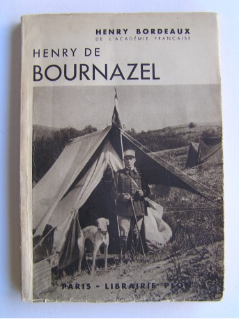 Henry Bordeaux - Henry de Bournazel