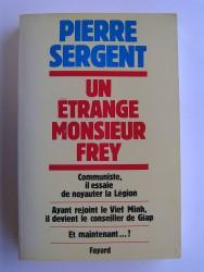 Un étrange monsieur Frey