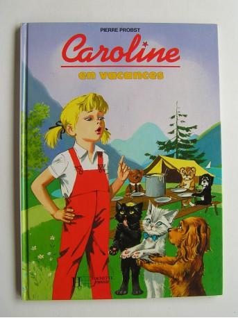 Pierre Probst - Caroline en vacances