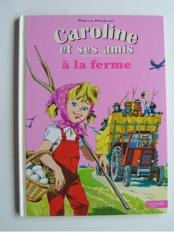 Pierre Probst - Caroline à la ferme