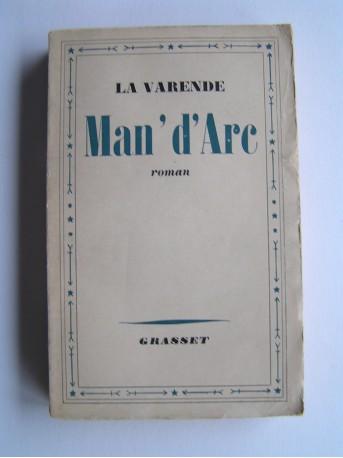 Jean de La Varende - Man'd'Arc