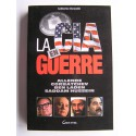 Catherine Durandin - La C.I.A en guerre. Allende, Gorbatchev, Ben Laden, Saddam Hussein