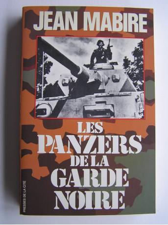 Jean Mabire - Les panzers de la garde noire