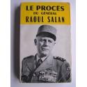 Collectif - Le procès du général Raoul Salan