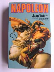 Jean Tulard - Napoléon ou le mythe du sauveur