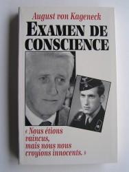 """August von Kageneck - Examen de conscience. """"Nous étions vaincus, mais nous nous croyions innocents."""""""