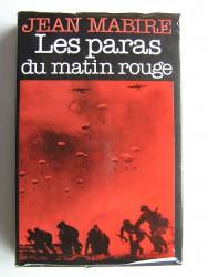 Jean Mabire - Les paras du matin rouge