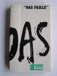 """""""O.A.S. parle"""""""