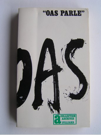 """Anonyme - """"O.A.S. parle"""""""