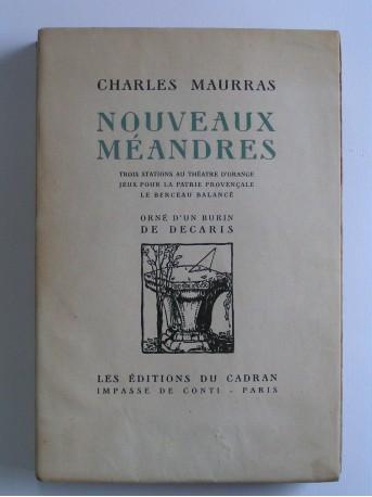 Charles Maurras - Nouveaux méandres