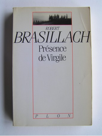 Robert Brasillach - Présence de Virgile